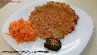 Homemade Healthy Hashbrown - Episode 120