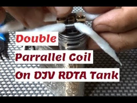 How To Build Parrallel Coil On To DJV RDTA Tank.