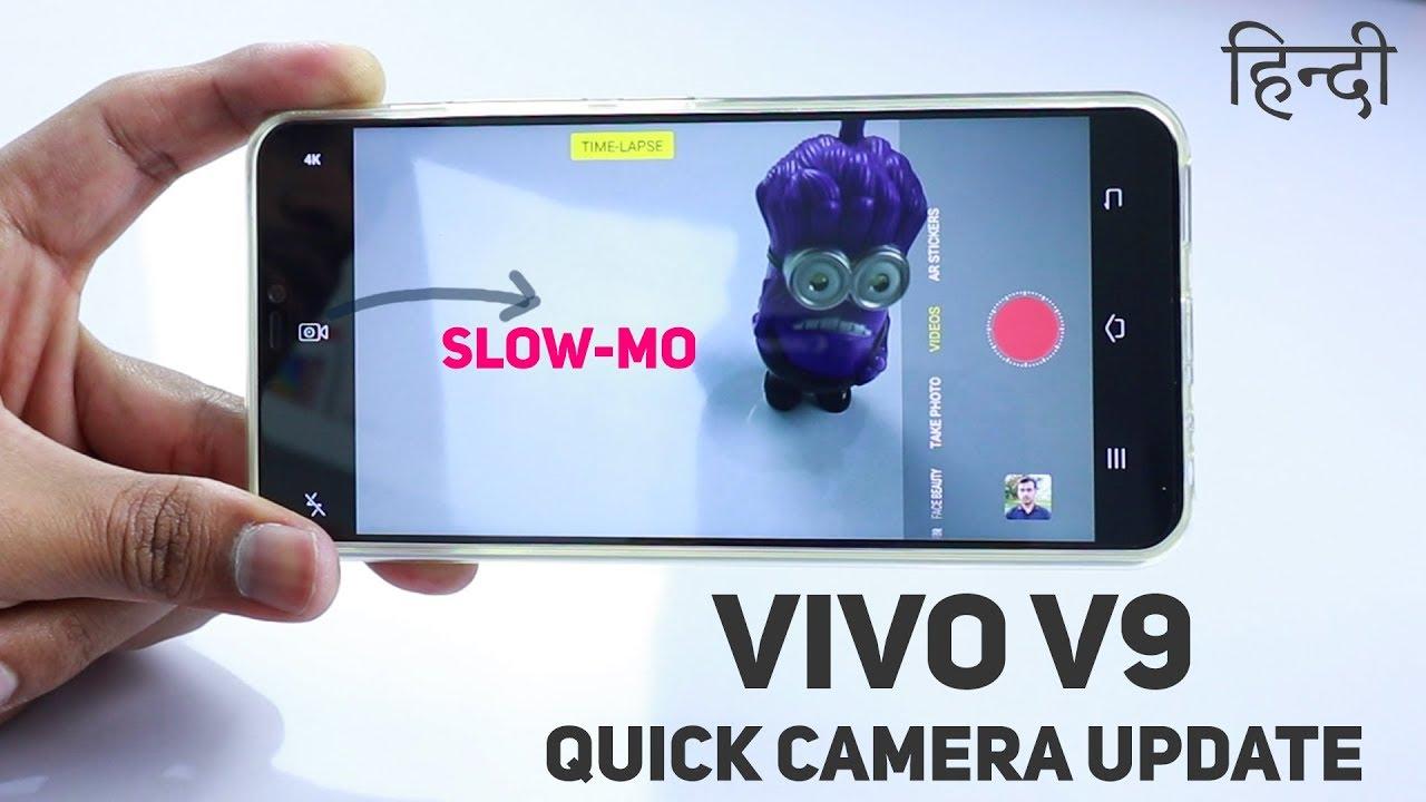 Vivo V9 Camera Quick Update in HINDI (Where is slow mo, ultrahd  )