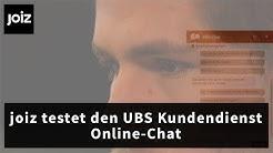 joiz testet den UBS-Kundendienst – via Online-Chat