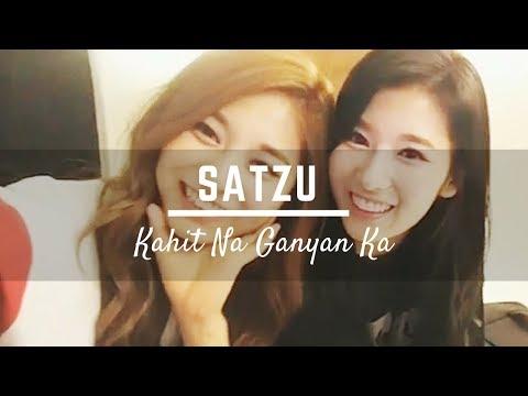 SaTzu | Kahit Na Ganyan Ka (Even Though You're Like That) FMV