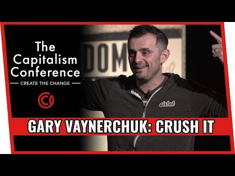Gary Vaynerchuk at The Capitalism Conference Full Keynote - How to Crush It