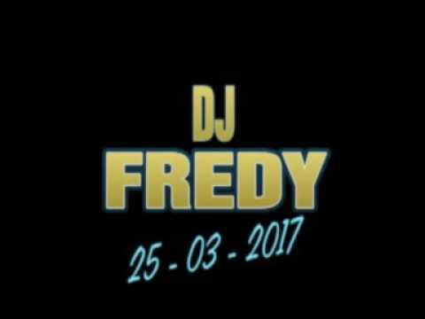 DJ FREDY 25 03 2017