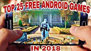 TOP 25 Insane free android games in 2018 | All Time Favorite Android Games