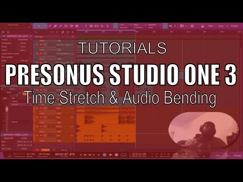 How to Time stretch & Audio bend your music-Studio One