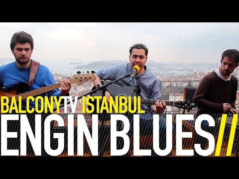 ENGİN BLUES - HABERİ DUYDUN MU (BalconyTV)