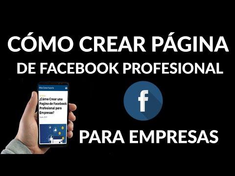 Cómo Crear una Pagina de Facebook Profesional para Empresas