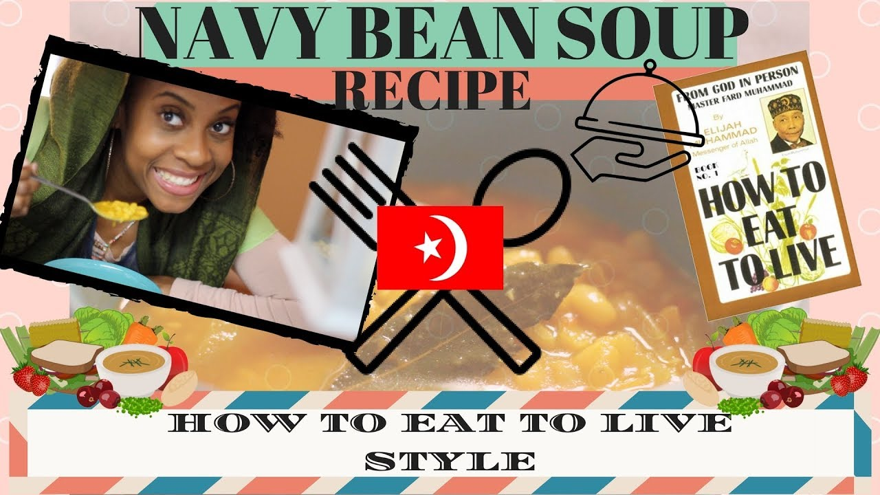 NAVY BEAN SOUP RECIPE- How To Eat to Live