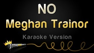 Meghan Trainor - NO (Karaoke Version) Mp3