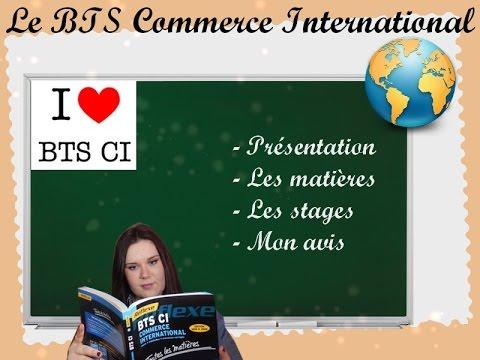 [ BTS 2 ]: Présentation du BTS Commerce International