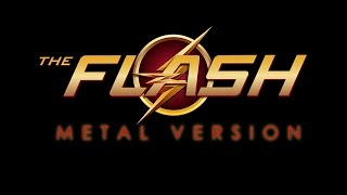 The Flash (Metal Cover)