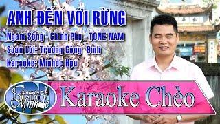 [Karaoke Chèo Minhdc Hpu] Anh Đến Với Rừng (Chinh Phụ - TONE NAM) - SL Trương Công Đỉnh