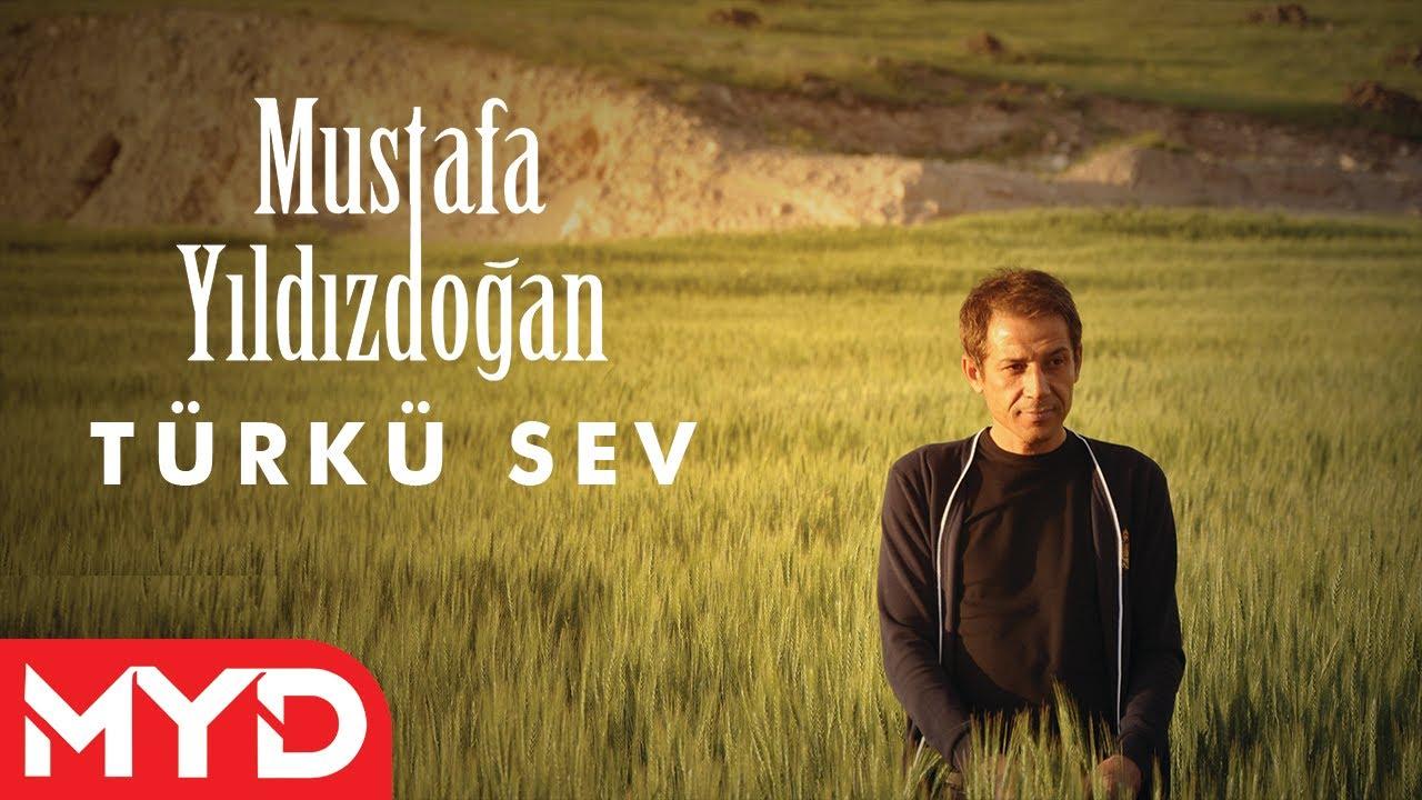 Türkü Sev - Mustafa Yıldızdoğan