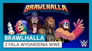 Brawlhalla – zwiastun 2 fali wydarzenia WWE