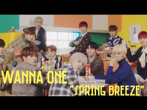 Wanna One (워너원) – 봄바람 (Spring Breeze) With Lyric Hangul And Romanization