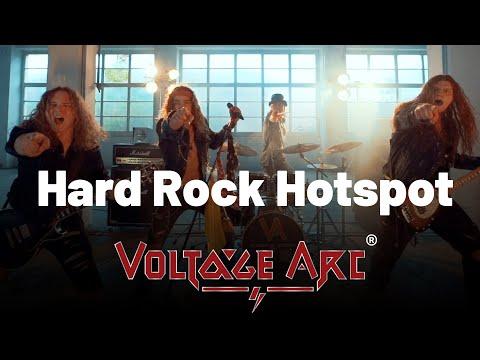 VOLTAGE ARC | Hard Rock Hotspot (Official Music Video)