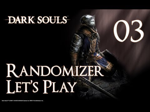 Dark Souls - Randomizer Let's Play Part 3: Taking the Back Route