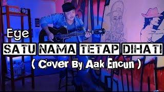Satu Nama Tetap Di Hati - Aak Encun ( Cover From @FMC Music E.Y.E )