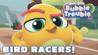 Angry Birds Bubble Trouble Ep.8   Bird racers!