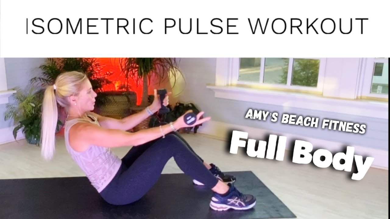 Isometric Pulse Workout - Full Body - 20 MIN
