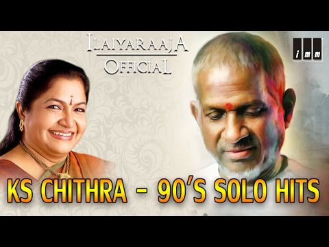 Ks Chithra 90's Solo Hits  Tamil Movie Songs  Audio Jukebox  Ilaiyaraaja Official