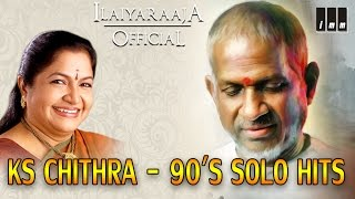 KS Chithra 90's Solo Hits | Tamil Movie Songs | Audio Jukebox | Ilaiyaraaja Official