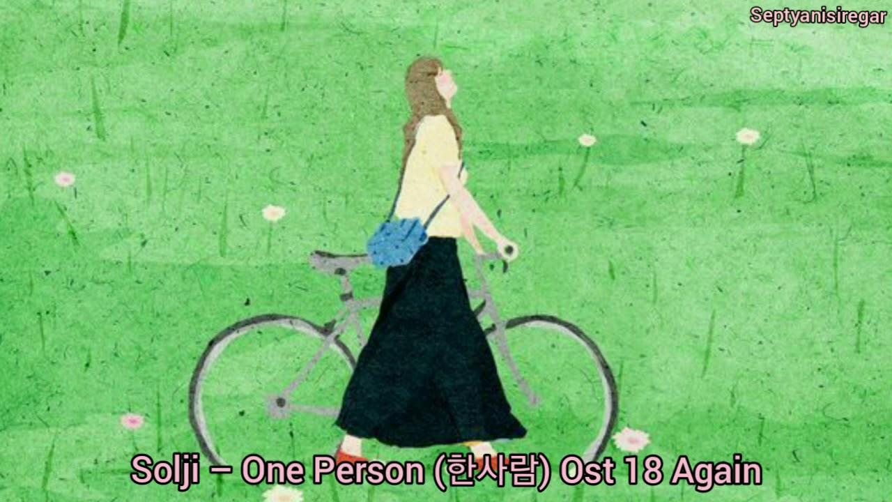 Download Solji – One Person (한사람) Ost 18 Again Part 4 (Lyrics)
