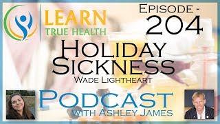 Holiday Sickness - Wade Lightheart And Ashley James -#204