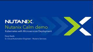 Containerized App Deployment on Kubernetes (K8s) w/ Nutanix Calm