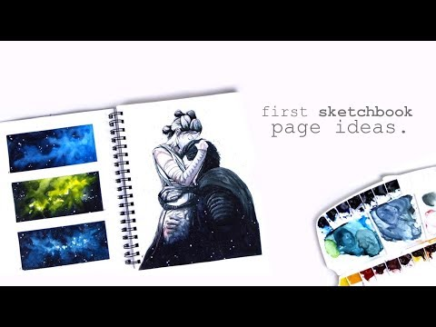 7 Ideas for the First Page in Your Sketchbook
