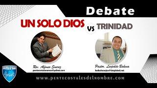 Debate Un solo Dios vs trinidad