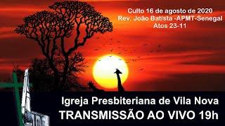 Rev. João Batista - APMT - Senegal - Atos 23-11