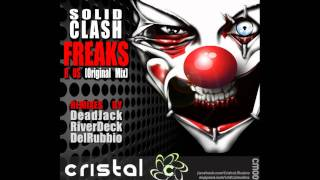 Solid Clash - Freaks R Us (Original Mix)