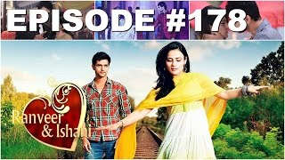 Video Ranveer dan Ishani Episode 178 download MP3, 3GP, MP4, WEBM, AVI, FLV Juli 2018