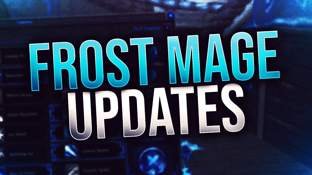 BfA Frost Mage Update (Azerite Traits, Stats, Arena, and more)!