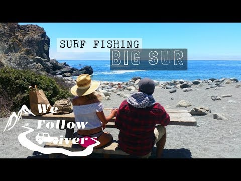 We Follow Rivers - Surf Fishing BIG SUR