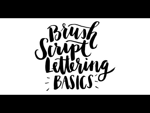 brush script lettering basics youtube