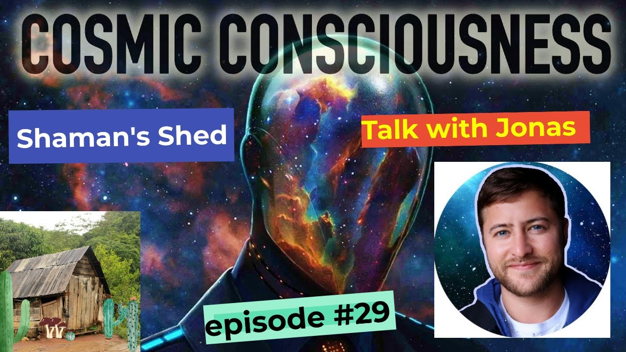 # 29 Talk with  @Cosmic Consciousness with Jonas   | Psychedelic healing | Oneness | spirituality.