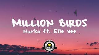 Nurko - Million Birds ft. Elle Vee