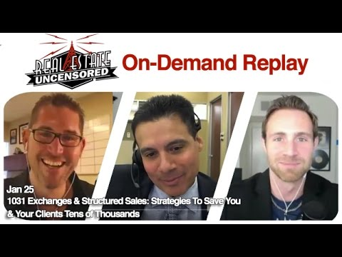 Real Estate Agent Training: 1031 Exchanges & Structured Sales:
