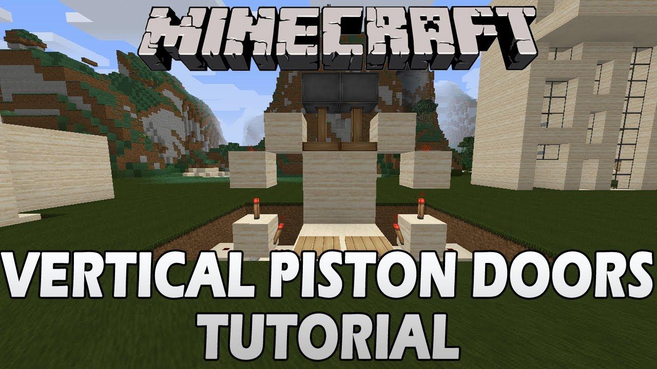 Minecraft Tutorial Vertical Piston Doors Youtube