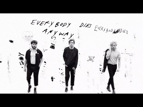 The Band CAMINO – EVERYBODYDIES