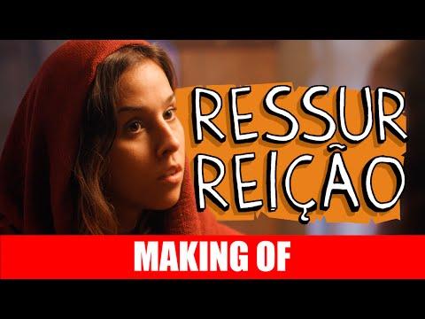 Making Of – Ressurreição