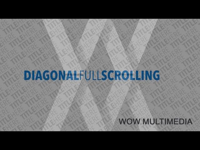 WM Diagonal Full Scrolling