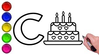 LEARN ALPHABET LETTER 'C' WITH DRAWING AND COLORING FOR KIDS|DRAWING CYCLE, CAKE & CUP FROM LETTER C