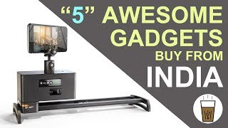 5 Awesome Tech Gadgets You Can Buy Online From India | Desi Bit