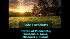 Safe Locations series for Minnesota, Wisconsin, Iowa, Missouri & Illinois.