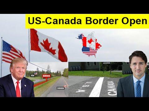 US-Canada Border Open After Coronavirus  | US-Canada Border | Canada–United States Border Crossings.