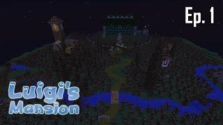 Minecraft aventure - Luigi's Mansion - Ep 1