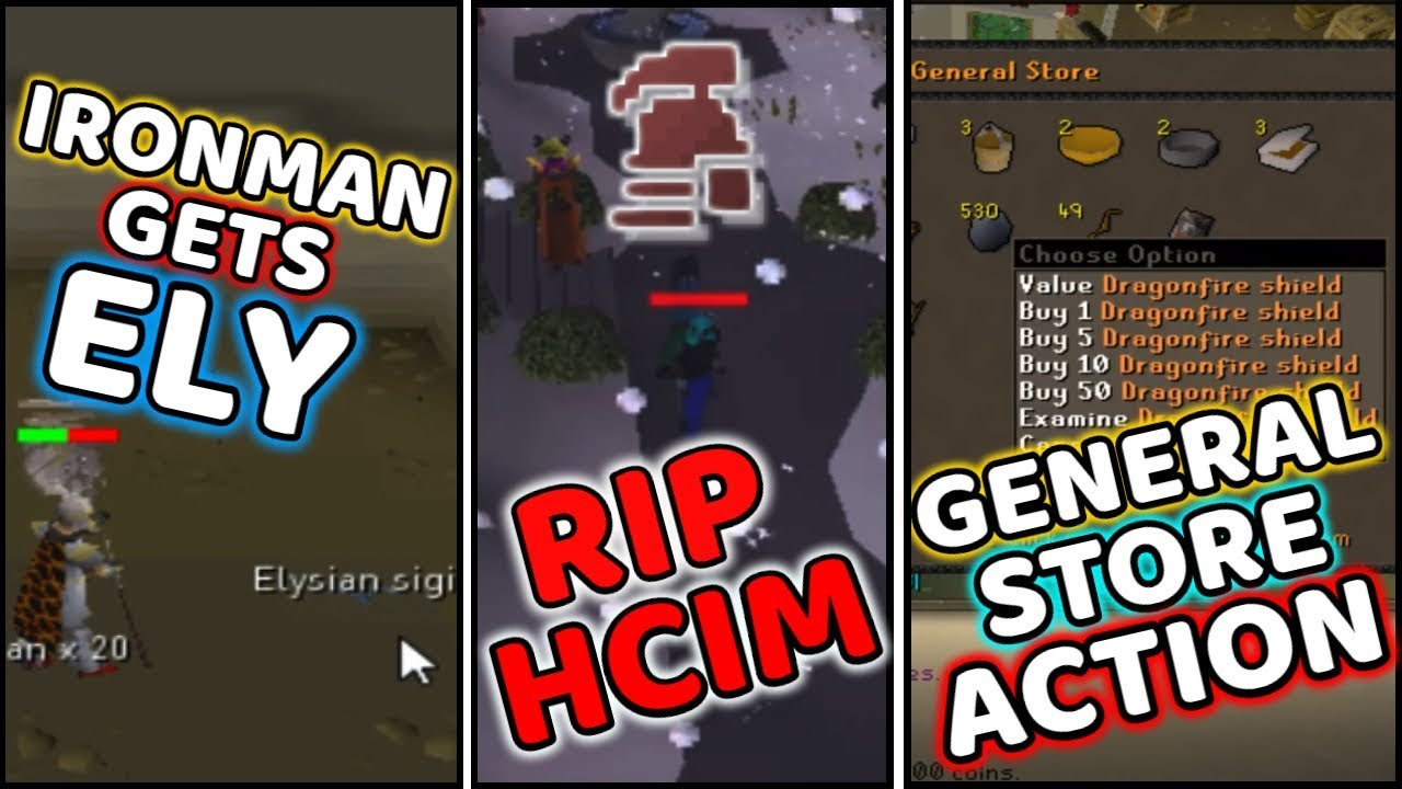 Ironman Gets Ely and RIP HCIM and General Store Action - Runescape Moments